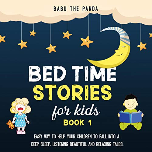 Couverture de Bed Time Stories for Kids: Book 1