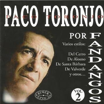 Paco Toronjo por Fandangos Vol. 2