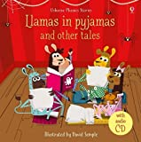 Llamas in Pyjamas and other tales (Phonics Story Collections)