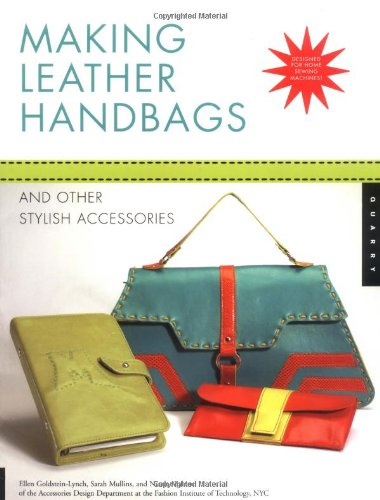 Making Leather Handbags and Other Stylish Accessories