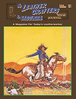 The Leather Crafters & Saddlers Journal (Volume 14, No. 1)
