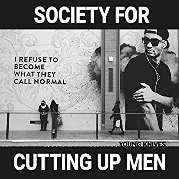 Society for Cutting Up Men
