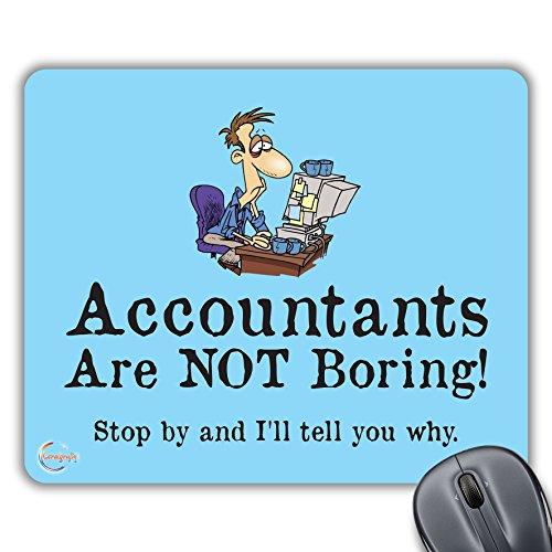 CP199 Accountants zijn niet Borring! Kom langs en ik zal je vertellen waarom nieuwigheid Gift Gedrukt PC Laptop Computer Mouse Mat Pad
