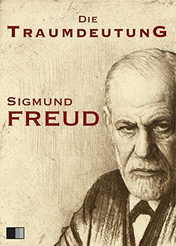 Die Traumdeutung (German Edition)