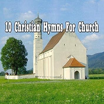 10 Christian Hymns For Church