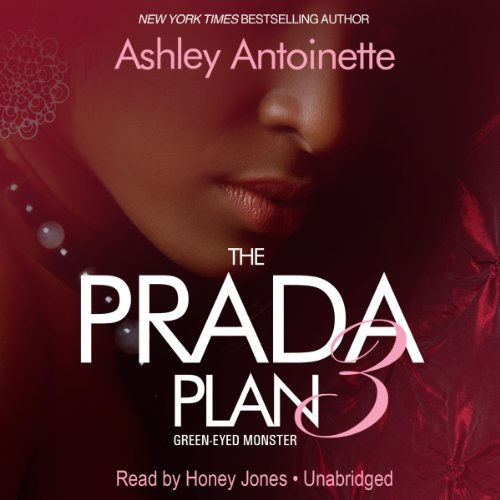 The Prada Plan 3: Green -Eyed Monster audiobook cover art