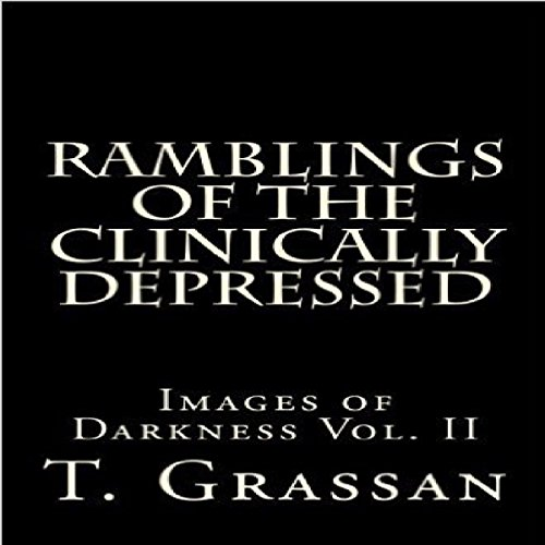 Ramblings of the Clinically Depressed audiobook cover art