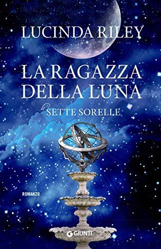 La ragazza della luna (Le Sette Sorelle Vol. 5)