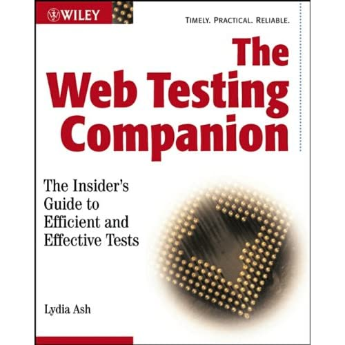 The Web Testing Companion: The Insider's Guide to Efficient and Effective Tests