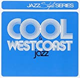 Cool Jazz & Westcoast Jazz (2 CD)...