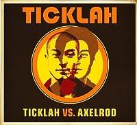 Ticklah Vs. Axelrod by Ticklah (2007-09-25)