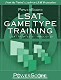 PowerScore's LSAT Logic Games: Game Type Training (Volume 1) (Powerscore Test Preparation)