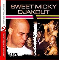 "Djakout (Digitally Remastered) by Michel ""Sweet Micky"" Martelly"