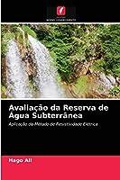 Avaliação da Reserva de Água Subterrânea