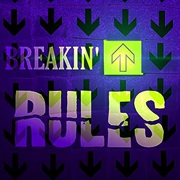 Breakin' Rules