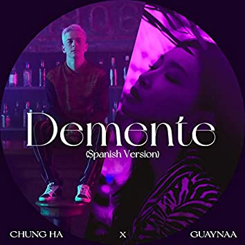 Demente (Spanish Version)