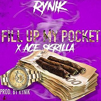 Fill Up My Pocket (feat. Rynik)
