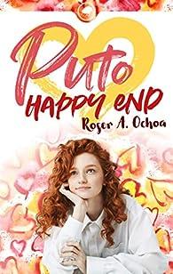 Puto Happy End par Roser A. Ochoa