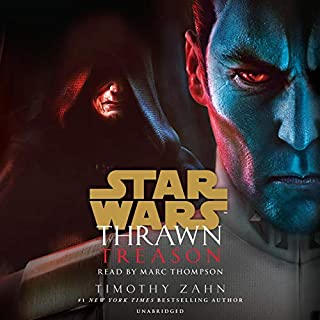Thrawn: Treason     Star Wars: Thrawn, Book 3              By:                                                                                                                                 Timothy Zahn                               Narrated by:                                                                                                                                 Marc Thompson                      Length: 13 hrs and 14 mins     Not rated yet     Overall 0.0