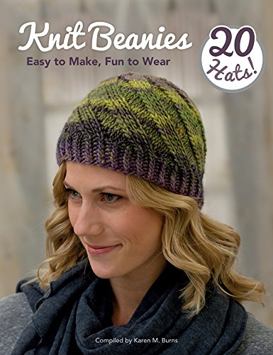 Knit Beanies: Easy to Make, Fun to Wear (English Edition)