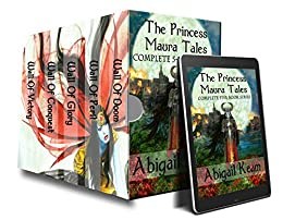 The Princess Maura Tales Complete 5-Book Fantasy Series (Wall of Doom, Wall of Peril, Wall of Glory, Wall of Conquest, and Wall of Victory) by [Abigail Keam]