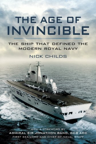 Age of Invincible: The Ship that Defined the Modern Royal Navy