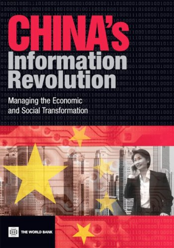 China's Information Revolution: Managing the Economic and Social Transformation (English Edition)