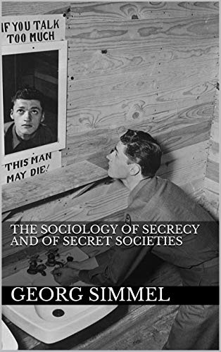 The Sociology of Secrecy and of Secret Societies (English Edition)