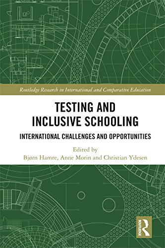 Testing and Inclusive Schooling: International Challenges and Opportunities (Routledge Research in International and Comparative Education) (English Edition)