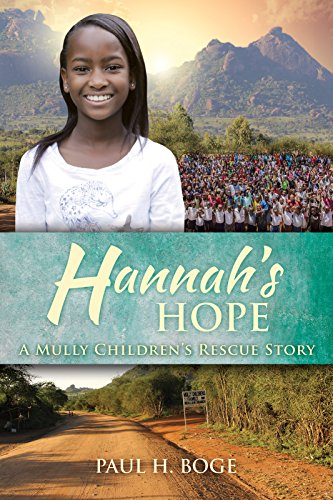 Hannah's Hope: A Mully Children's Rescue Story