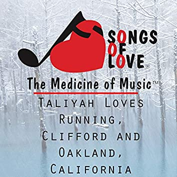 Taliyah Loves Running, Clifford and Oakland, California
