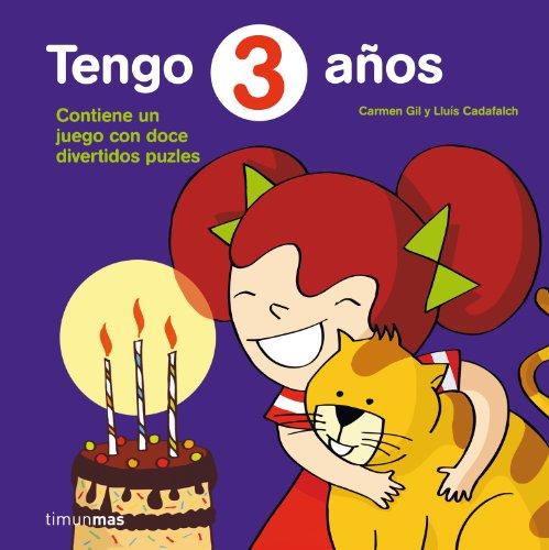 Tengo 3 años: Incluye doce divertidos puzzles (Cumpleaños)