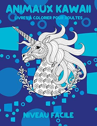 Livres à colorier pour adultes - Niveau facile - Animaux Kawaii