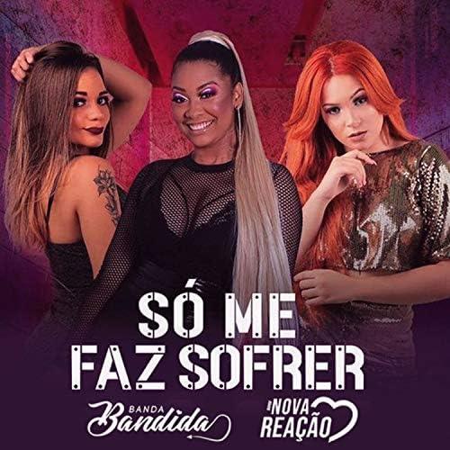 Banda Bandida & Banda Nova Reação