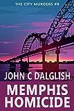 MEMPHIS HOMICIDE(Clean Suspense) (The City...