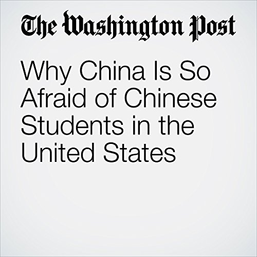 Why China Is So Afraid of Chinese Students in the United States copertina