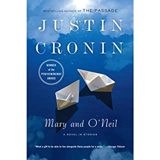 Mary and O'Neil                   Written by:                                                                                                                                 Justin Cronin                               Narrated by:                                                                                                                                 Edoardo Ballerini                      Length: 8 hrs and 35 mins     Not rated yet     Overall 0.0