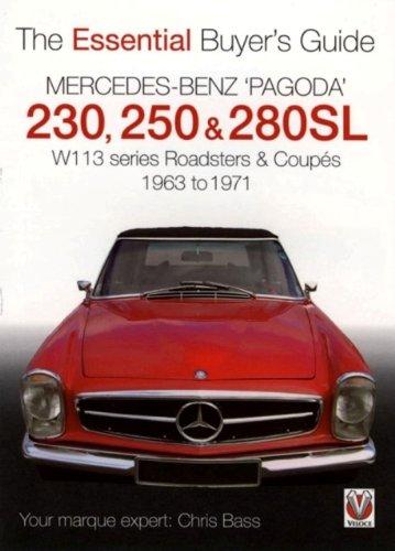 Mercedes Benz 'Pagoda' 230, 250 & 280SL: The Essential Buyer's ...