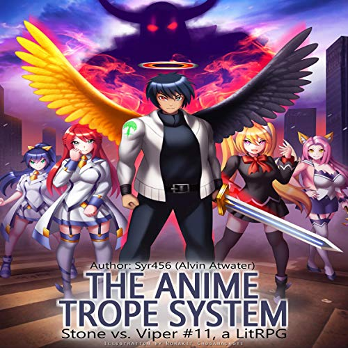 The Anime Trope System: Stone vs. Viper, Book 11 audiobook cover art