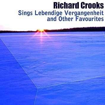 Richard Crooks sings Lebendige Vergangenheit and Other Favourites