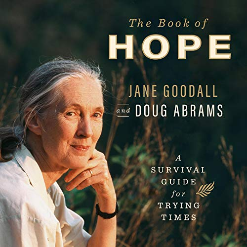 The Book of Hope Audiobook By Jane Goodall, Douglas Abrams cover art