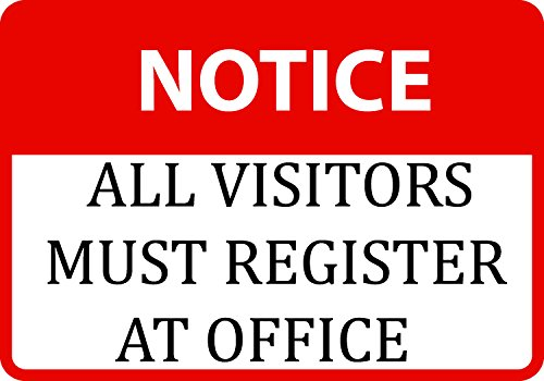 Notice All Visitors Must Register at Office Check in Signs Large Single, 12x18