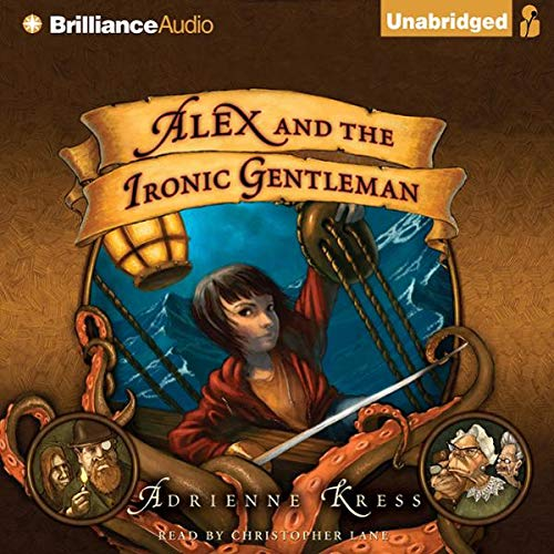 Alex and the Ironic Gentleman  By  cover art