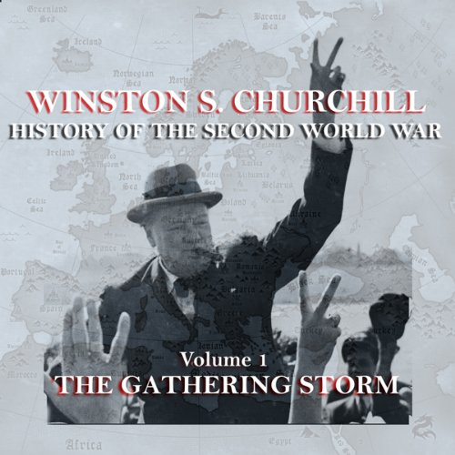 Couverture de Winston S. Churchill: The History of the Second World War, Volume 1 - The Gathering Storm