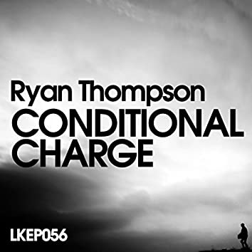 Conditional Charge EP