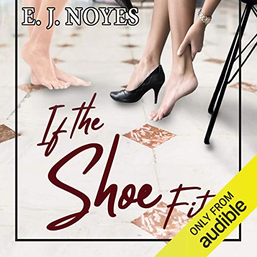 Page de couverture de If the Shoe Fits