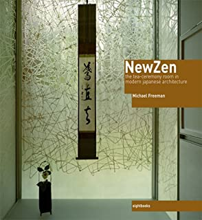 New Zen: The Tea-Ceremony Room in Modern Japanese Architecture