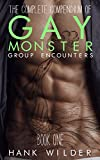 The Complete Compendium Of Gay Monster Group Encounters: Book One (English Edition)
