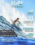 Guide Surf technique : Apprendre, progresser, surfer mieux