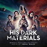 His Dark Materials (Original Tv Soundtrack)